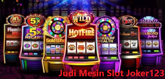 Bermain Mesin Slot JOKER123